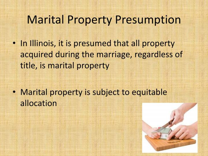 Marital Property Presumption