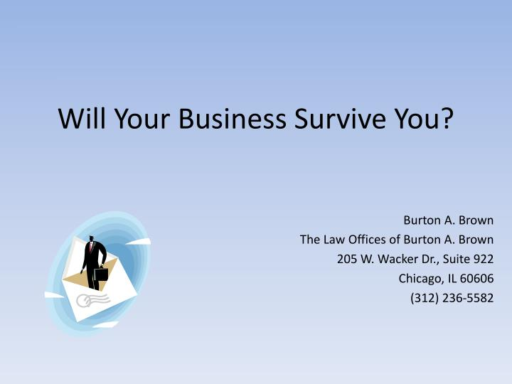 Will Your Business Survive You?