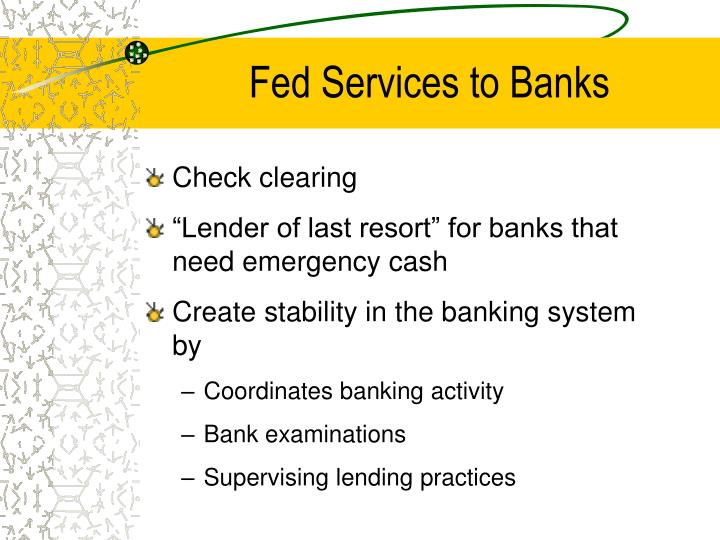 Fed Services to Banks