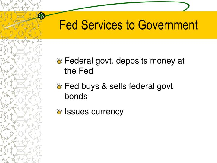 Fed Services to Government
