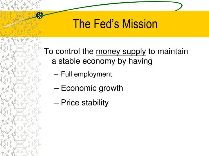 The Fed's Mission