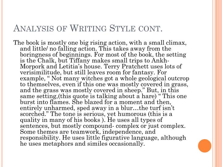Analysis of Writing Style cont.