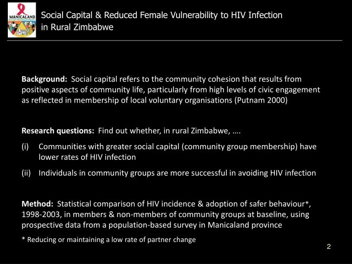 Social Capital & Reduced Female Vulnerability to HIV Infection                    in Rural Zimbabwe ...