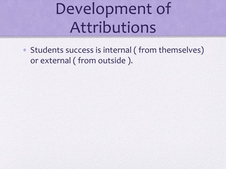 Development of Attributions