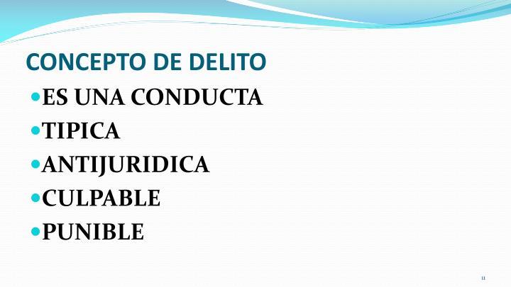 CONCEPTO DE DELITO