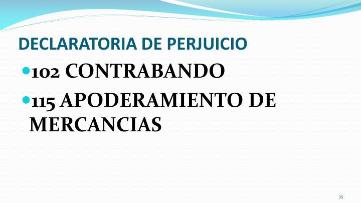 DECLARATORIA DE PERJUICIO