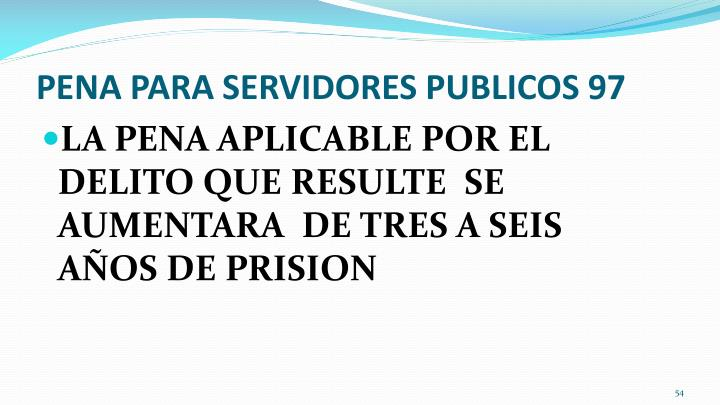 PENA PARA SERVIDORES PUBLICOS 97