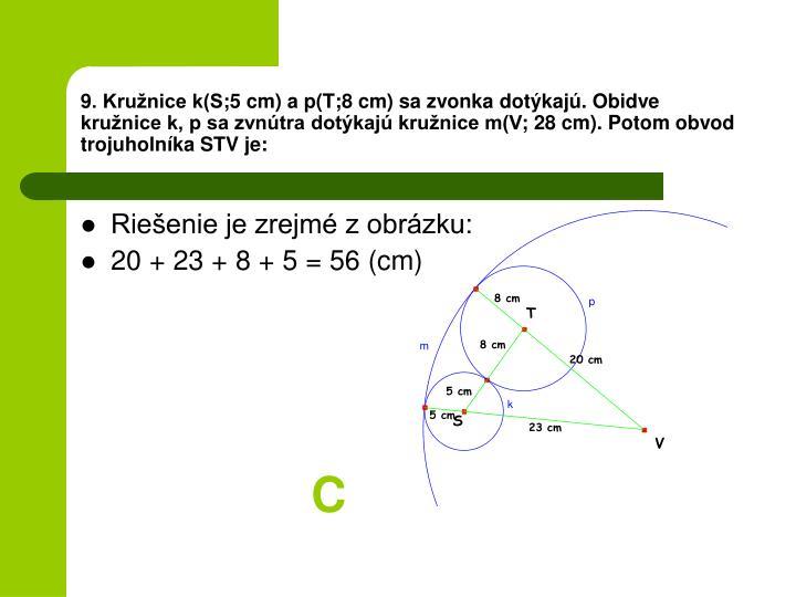9. Kružnice k(S
