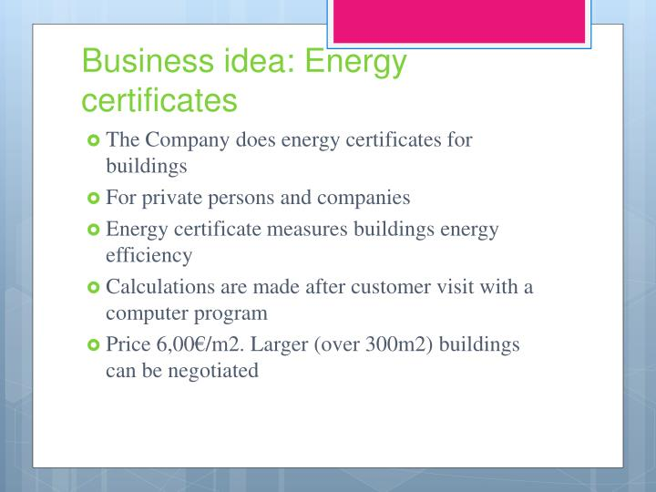 Business idea energy certificates