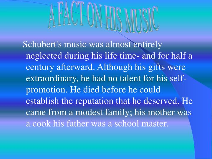 A FACT ON HIS MUSIC