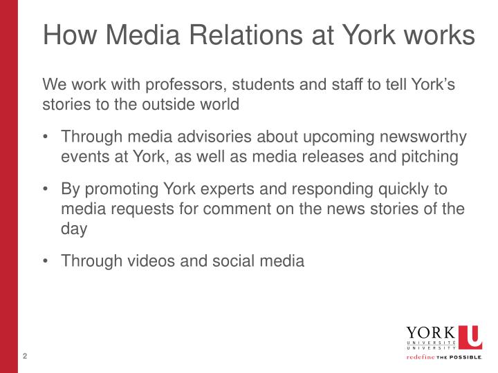 How Media Relations at York works