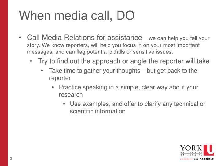 When media call, DO