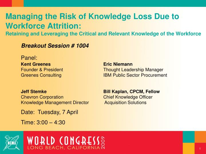 Managing the Risk of Knowledge Loss Due to Workforce Attrition: