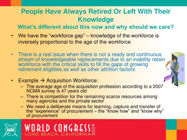 People Have Always Retired Or Left With Their Knowledge