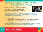 why is knowledge loss a key workforce challenge we are facing