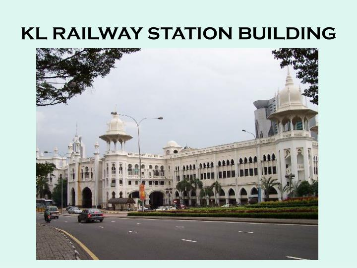 KL RAILWAY STATION BUILDING