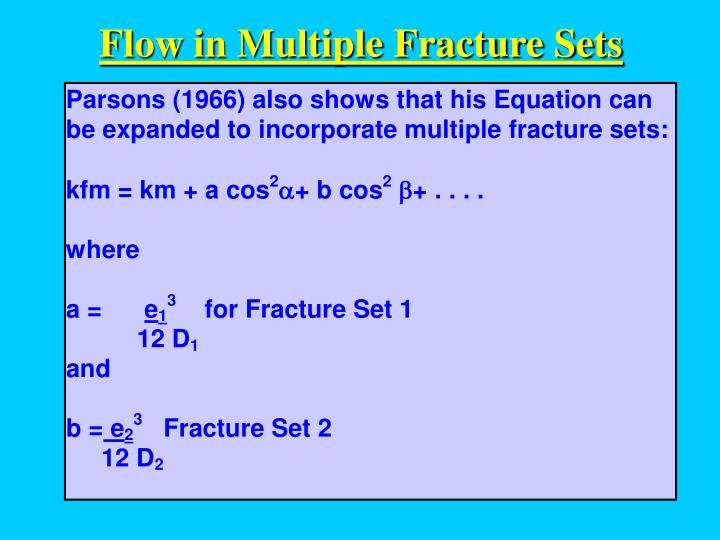 Flow in Multiple Fracture Sets