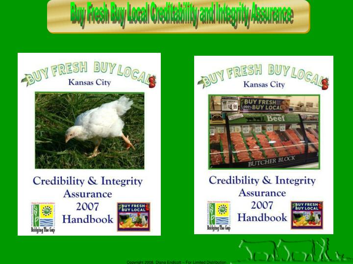 Buy Fresh Buy Local Creditability and Integrity Assurance