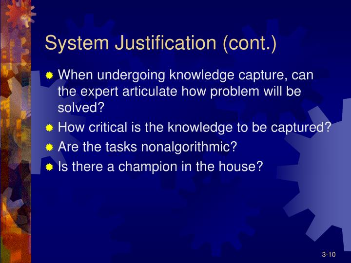 System Justification (cont.)