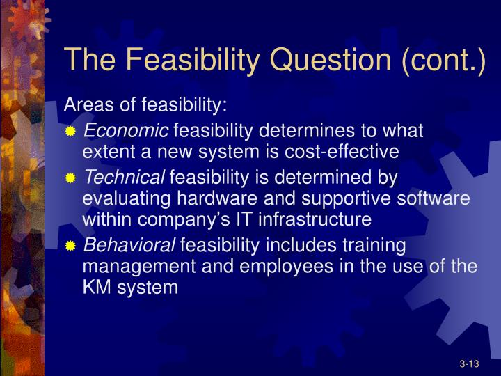 The Feasibility Question (cont.)