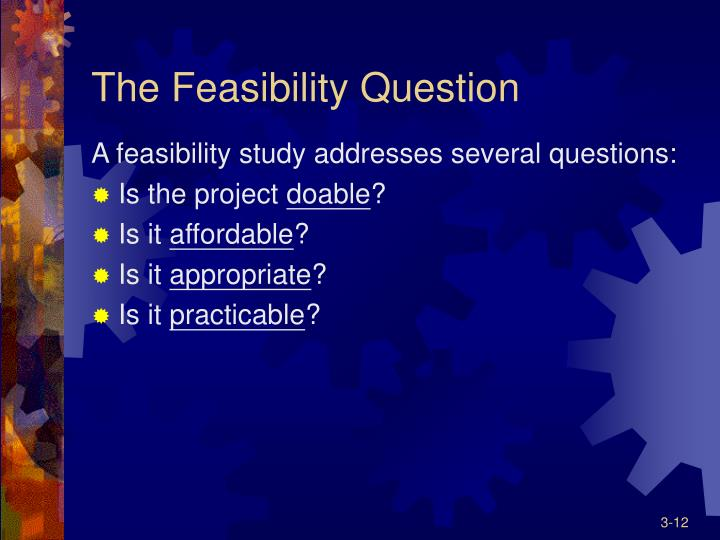The Feasibility Question