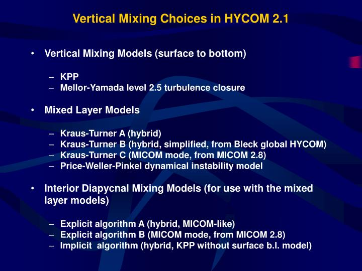 Vertical mixing choices in hycom 2 1