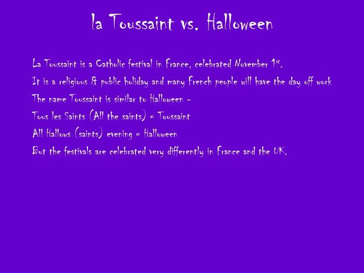 la Toussaint vs. Halloween