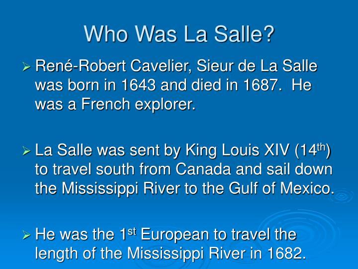 Who Was La Salle?