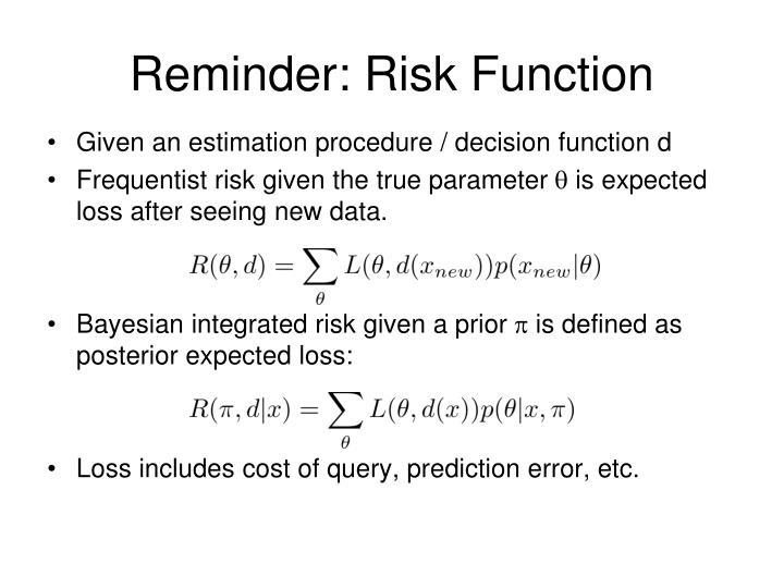 Reminder: Risk Function
