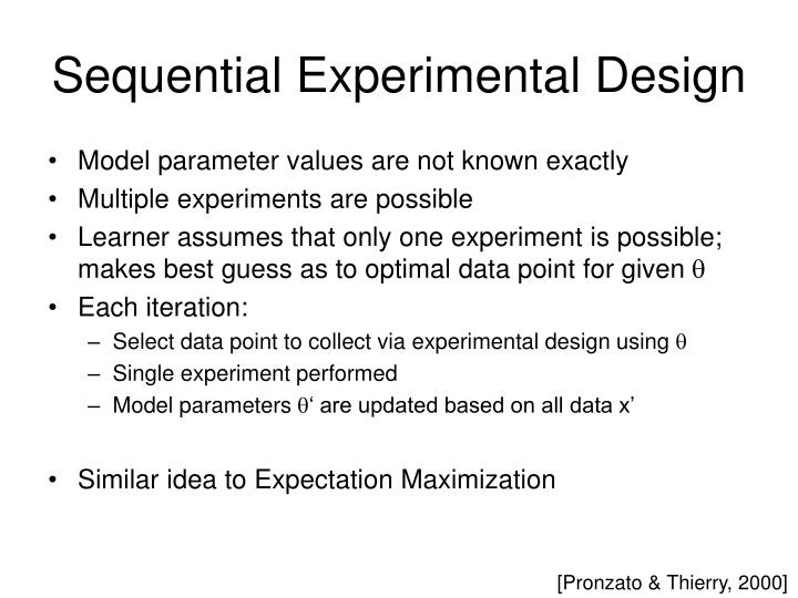 Sequential Experimental Design
