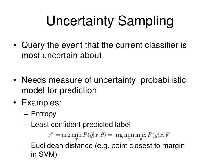 Uncertainty Sampling