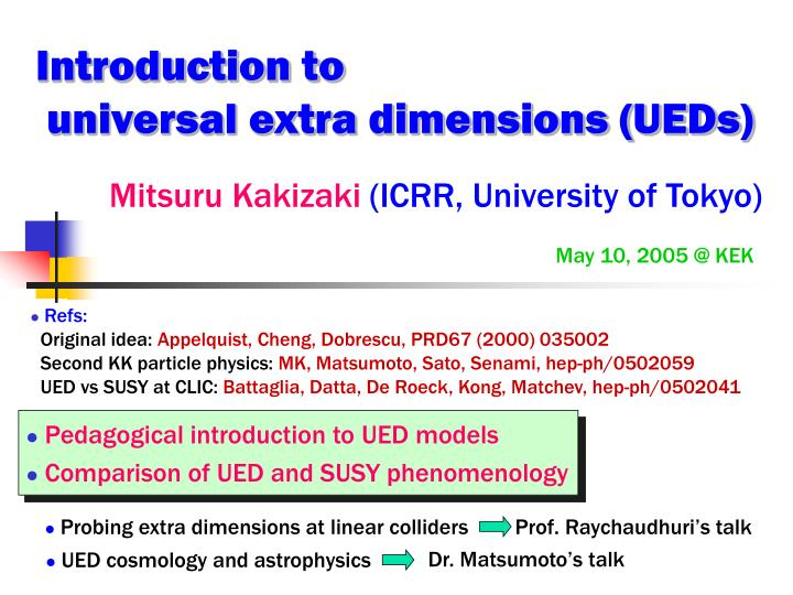 Introduction to universal extra dimensions ueds