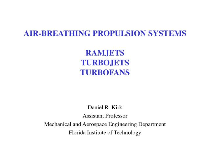 AIR-BREATHING PROPULSION SYSTEMS