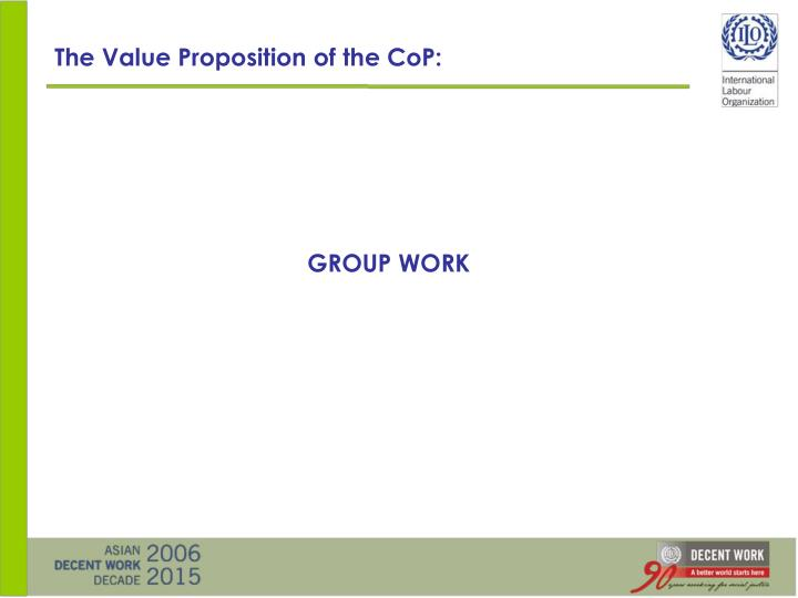 The Value Proposition of the CoP:
