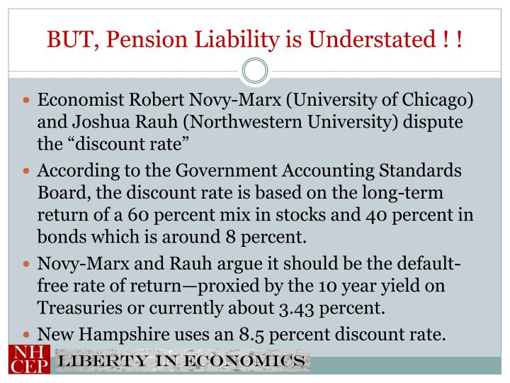 BUT, Pension Liability is Understated ! !