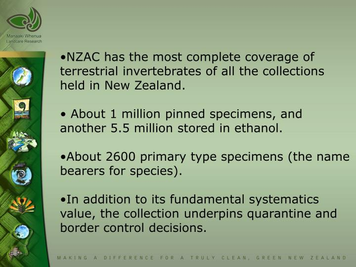 NZAC has the most complete coverage of    terrestrial invertebrates of all the collections held in N...