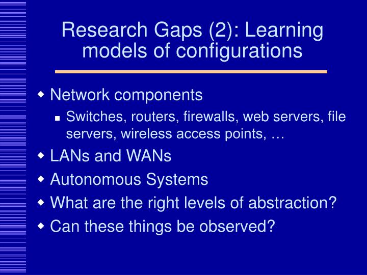 Research Gaps (2): Learning models of configurations