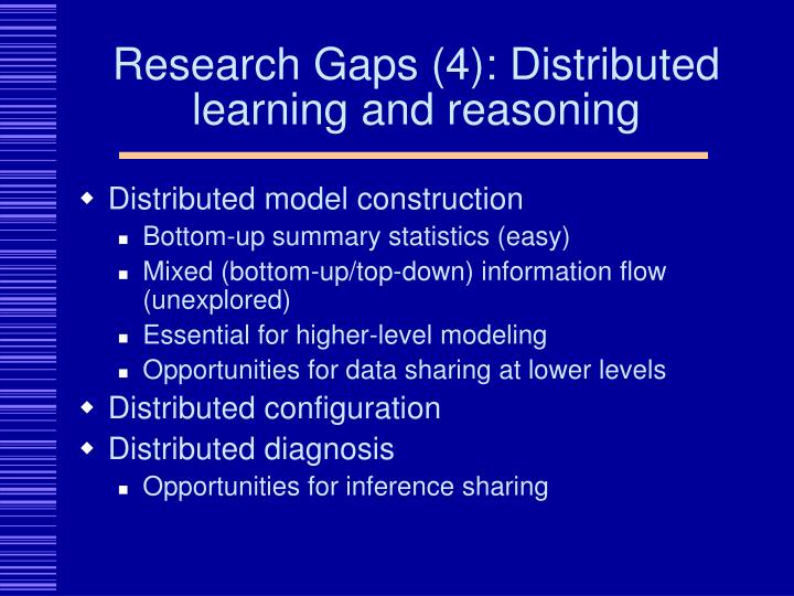 Research Gaps (4): Distributed learning and reasoning