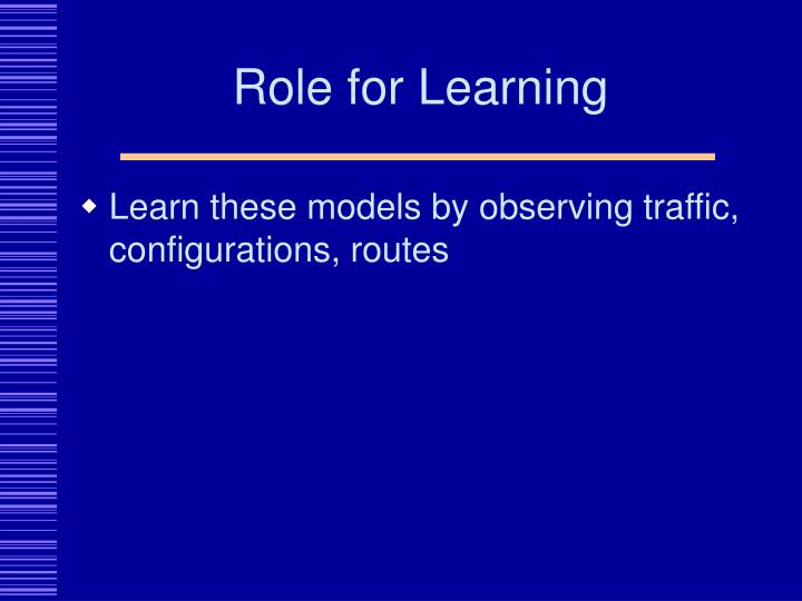 Role for Learning