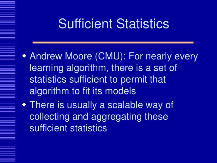 Sufficient Statistics