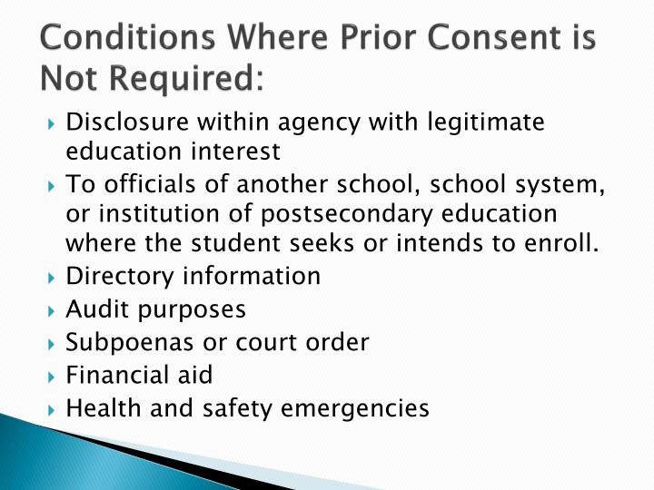 Conditions Where Prior Consent is Not Required: