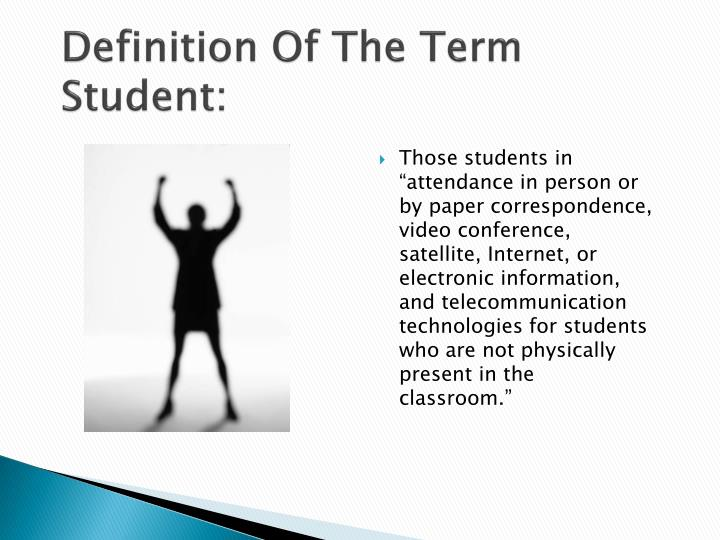 Definition Of The Term Student: