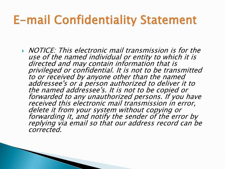 E-mail Confidentiality Statement
