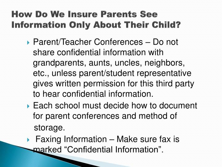 How Do We Insure Parents See Information Only About Their Child?