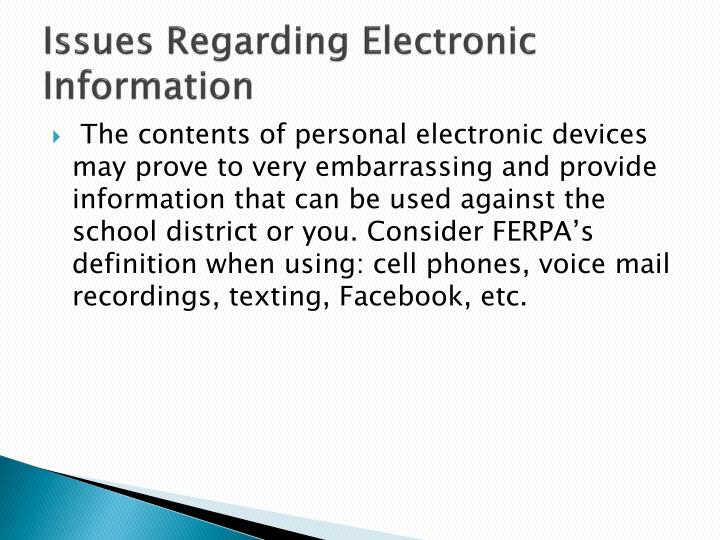 Issues Regarding Electronic Information