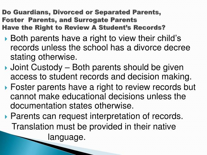 Do Guardians, Divorced or Separated Parents,