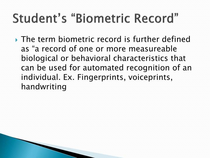 "Student's ""Biometric Record"""