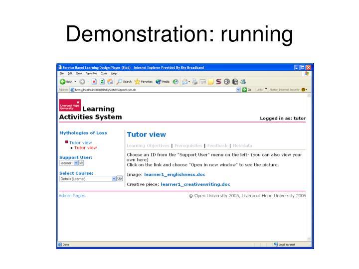 Demonstration: running