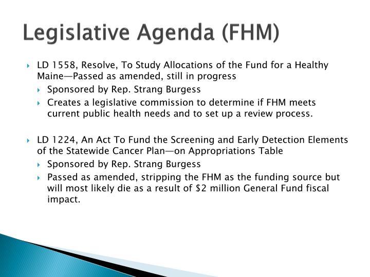 Legislative Agenda (FHM)