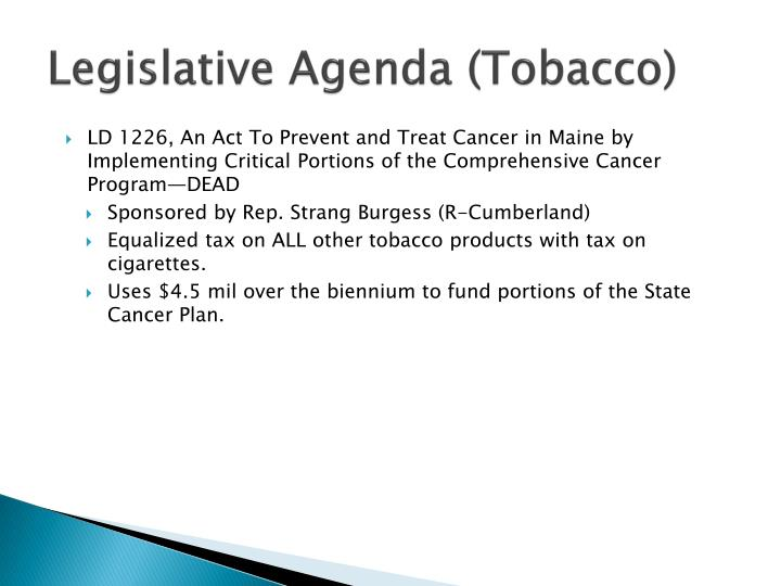 Legislative Agenda (Tobacco)